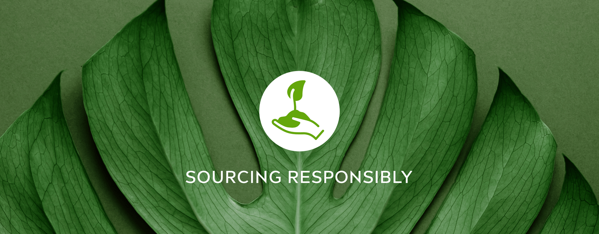 Sourcing Responsibly